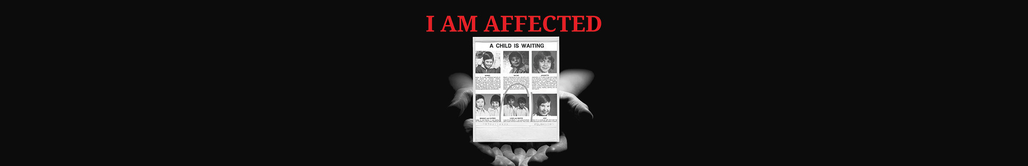 I Am Affected Campaign Banner